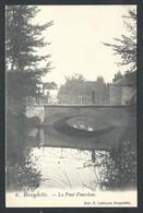 +++ CPA - BRUGELETTE - Le Pont Pourchau  // - Brugelette