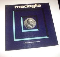 Rivista Medaglia Johnson - 1973 Anno III N. 6 - Gettoni E Medaglie