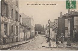 NOISY LE GRAND - Place Et Rue Gambetta. Bon Coin - Salon De 2000 Couverts. Arrêt Du Tramway - Personnage à Droite. - Noisy Le Grand