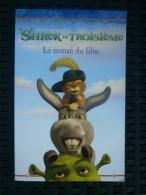Kathleen Weidner Zoehfeld: Shrek Le Troisième, Le Roman Du Film/ Hachette, 2007 - Bücher, Zeitschriften, Comics