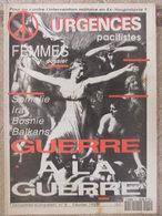 Revue Urgences Pacifistes N°8 (fév 1993) Somalie Irak Bosnie Balkans : La Guerre - Femmes - Politik