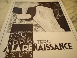ANCIENNE PUBLICITE BIJOUTERIE A LA RENAISSANCE PARIS 1929 - Gioielli & Orologeria