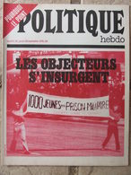 Revue Politique Hebdo N°46 (28 Sept 1972) Les Objecteurs S'insurgent - Brésil Un Sous Impérialisme - Politik