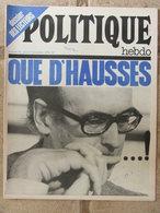 Revue Politique Hebdo N°56 (7 Déc 1972) Elections - Le Théâtre Populaire - Pour Une Réflexion Commune - Politik