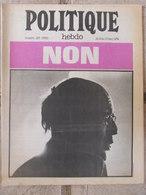 Revue Politique Hebdo N°127 (9/15 Mai 1974) Bilan 1er Tour De Sélections - Portugal - Politik