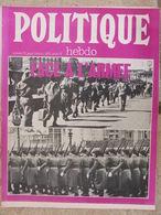 Revue Politique Hebdo N°75 (19 Avril 1973) Face à L'armée - Dossier Touvier - Etre Jeune En URSS - Politik