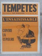 Revue Tempêtes/L'Idiot International N°12 ( 22 Mars 1973) Contre La Censure - Politik