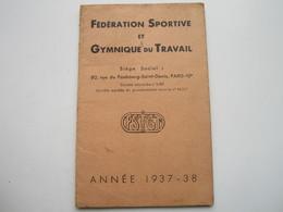 FEDERATION SPORTIVE & GYMNIQUE Du TRAVAIL - Comité Du Berry - Club Sportif Ouvrier De BOURGES - Bourges