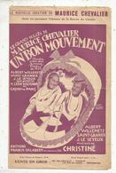 Partition Musicale Ancienne , UN BON MOUVEMENT , Maurice CHEVALIER , Frais Fr 1.85e - Partituren