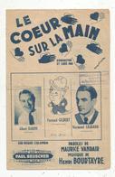 Partition Musicale Ancienne , LE COEURSUR LA MAIN , Frais Fr 1.85e - Partituren