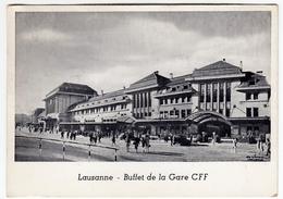 LAUSANNE - BUFFET DE LA GARE CFF - LOSANNA - BUFFET DELLA STAZIONE - Stazioni Senza Treni