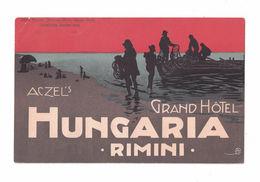 CARTOLINA PUBBLICITARIA POST CARD CARTE POSTALE GRAND HOTEL HUNGARIA RIMINI - Pubblicitari