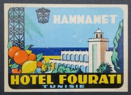Ancienne étiquette Bagage Malle Valise FOURATI HAMMAMET TUNISIE Old Original Luggage Label - Etiquettes D'hotels