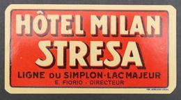 Ancienne étiquette Bagage Malle Valise MILAN STRESA SIMPLON LAC MAJEUR Old Original Luggage Label - Etiquettes D'hotels