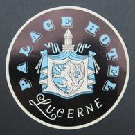 Ancienne étiquette Bagage Malle Valise PALACE HOTEL LUCERNE Old Original Luggage Label - Etiquettes D'hotels