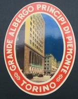 Ancienne étiquette Bagage Malle Valise GRANDE ALBERGO PRINCIPI DI PIEMONTE TORINO TURIN Hotel Old Original Luggage Label - Etiquettes D'hotels