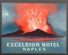 Ancienne étiquette Bagage Malle Valise CIGA EXCELSIOR HOTEL NAPLES Vésuve Volcan Old Original Luggage Label - Etiquettes D'hotels