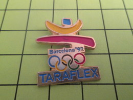1418A Pins Pin's / Rare & Belle Qualité THEME JEUX OLYMPIQUES : 1992 BARCELONE BARCELONA TARAFLEX - Olympic Games