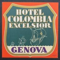 Ancienne étiquette Bagage Malle Valise HOTEL COLOMBIA EXCELSIOR GENOVA Old Original Luggage Label - Etiquettes D'hotels