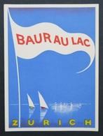 Ancienne étiquette Bagage Malle Valise BAUR AU LAC ZURICH Old Original Luggage Label - Etiquettes D'hotels