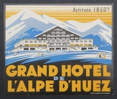Ancienne étiquette Bagage Malle Valise GRAND HOTEL DE L'ALPE D'HUEZ Old Original Luggage Label - Etiquettes D'hotels