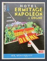 Ancienne étiquette Bagage Malle Valise HOTEL ERMITAGE NAPOLEON DIGNE Old Original Luggage Label - Etiquettes D'hotels