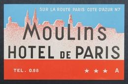 Ancienne étiquette Bagage Malle Valise HOTEL DE PARIS MOULINS Old Original Luggage Label - Etiquettes D'hotels