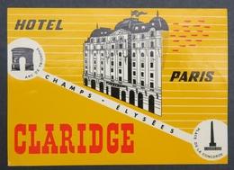 Ancienne étiquette Bagage Malle Valise HOTEL CLARIDGE PARIS Arc De Triomphe Old Original Luggage Label - Etiquettes D'hotels