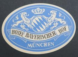 Ancienne étiquette Bagage Malle Valise HOTEL BAYERISCHER HOF MUNCHEN Munich Old Original Luggage Label - Etiquettes D'hotels