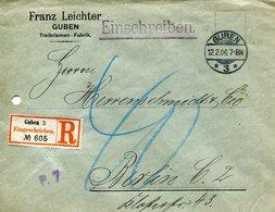 61   Allemagne -  GUBEN à  BERLIN  - De Franz LEICHTER - ENVELOPPE RECOMMANDEE - 1906    1 TIMBRES - Briefe U. Dokumente