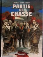 Enki Bilal - Pierre Christin - Partie De Chasse - Casterman - ( 2014 ) . - Bilal