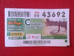 CUPÓN DE ONCE LOTTERY LOTERIE BLIND CIEGOS SPAIN LOTERÍA 2019 ÁVILA RELOJ DE LA MURALLA CLOCK OF THE WALL CASTILLA LEÓN - Billetes De Lotería