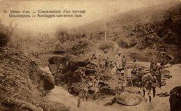 RARE CONGO = Mines D'or - Construction D'un Barrage MINING MINE MINAS - Congo Belga - Otros