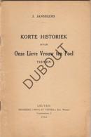 TIENEN Korte Historiek Onze Lieve Vrouw Ten Poel - Drukkerij Nova Et Vetera Leuven 1954  (N790) - Oud