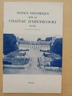 Notice Historique Sur Le Château D'Heudicourt (Eure Normandie Gisors) - Normandie