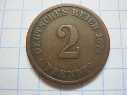 2 Pfennig 1874 (A) - [ 2] 1871-1918 : German Empire