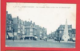 ARMENTIERES 1922 GRANDE PLACE ET RUE DE DUNKERQUE CARTE EN BON ETAT - Armentieres