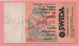 Biglietto Ingresso Stadio Torino Raba Eto 1986 - Eintrittskarten