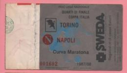 Biglietto Ingresso Stadio Torino Napoli 1987 - Eintrittskarten