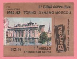 Biglietto Ingresso Stadio Torino - Dynamo Moscou 1992 - Biglietti D'ingresso