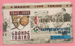 Biglietto Ingresso Stadio 50° Grande Torino 1999 - Biglietti D'ingresso