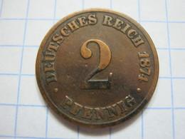 2 Pfennig 1874 (B) - [ 2] 1871-1918 : German Empire