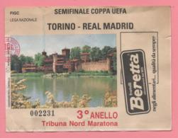 Biglietto Ingresso Stadio Torino Real Madrid - Tickets - Entradas