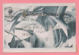 Biglietto Ingresso Stadio Juventus Real Madrid 2003 - Biglietti D'ingresso