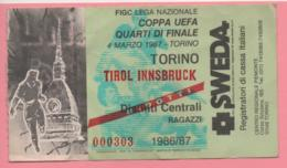 Biglietto Ingresso Stadio Torino Tirol Innsbruck 1987 - Eintrittskarten