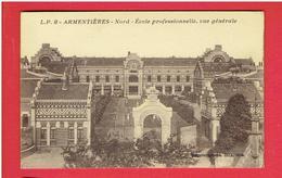 ARMENTIERES 1940 ECOLE PROFESSIONNELLE CARTE EN BON ETAT - Armentieres