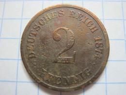 2 Pfennig 1874 (C) - [ 2] 1871-1918 : German Empire