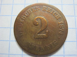 2 Pfennig 1874 (F) - [ 2] 1871-1918 : German Empire