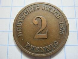 2 Pfennig 1875 (A) - [ 2] 1871-1918 : German Empire