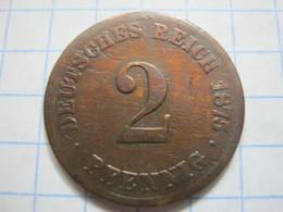 2 Pfennig 1875 (C) - [ 2] 1871-1918 : German Empire